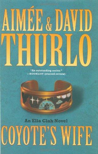 9780765317162: Coyote's Wife: An Ella Clah Novel