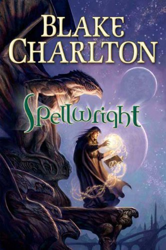 9780765317278: Spellwright (The Spellwright Trilogy)