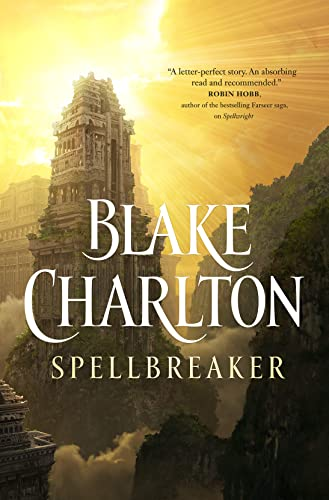 9780765317292: Spellbreaker (Spellwright Trilogy)