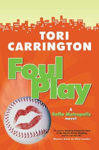 9780765317438: Foul Play: A Sofie Metropolis Novel (Sofie Metropolis Novels)