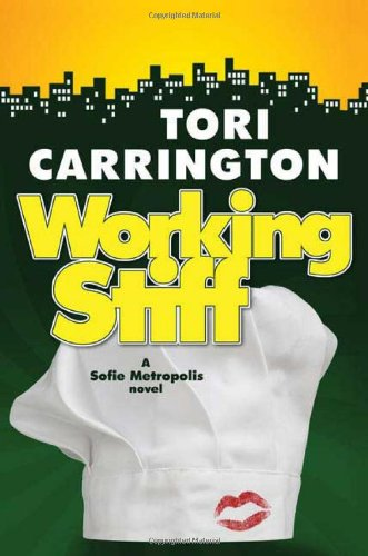 9780765317445: Working Stiff: A Sofie Metropolis Novel