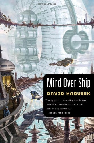 Mind Over Ship: Marusek, David