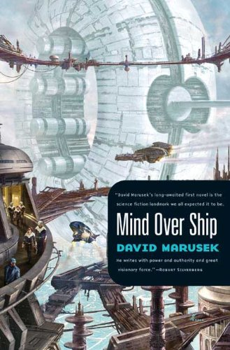 MIND OVER SHIP: Marusek, David.