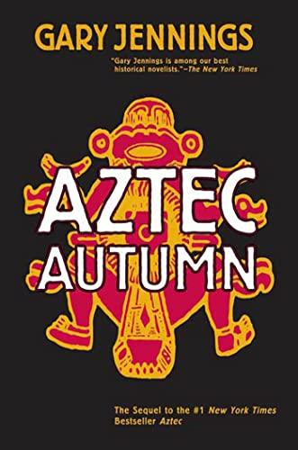 9780765317513: Aztec Autumn