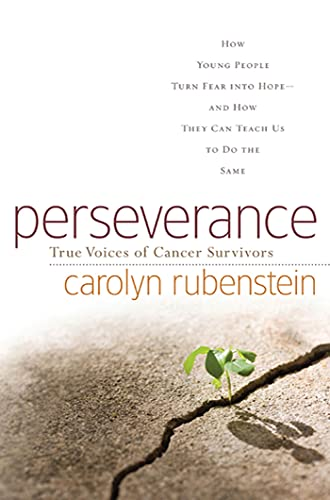 9780765317797: Perseverance: How Young People Turn Fear into Hope-and How They Can Teach Us to Do the Same