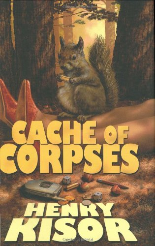 9780765317803: Cache of Corpses