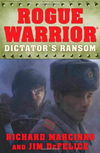 9780765317933: Rogue Warrior: Dictator's Ransom