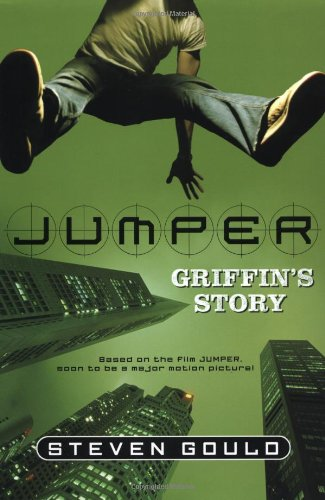 9780765318275: Jumper: Griffin's Story
