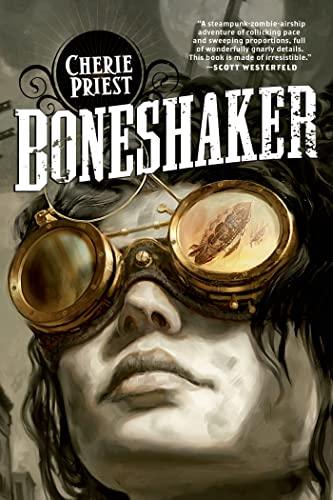 9780765318411: Boneshaker