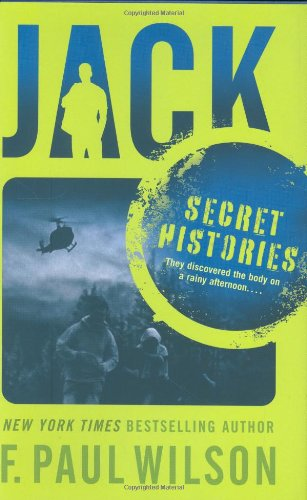 JACK: SECRET HISTORIES: Wilson, F. Paul.