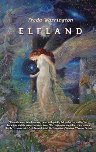 9780765318695: Elfland (Aetherial Tales)