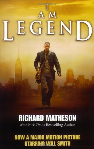9780765318749: I Am Legend Movie Tie in