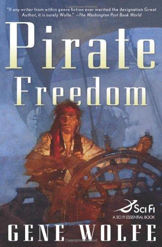 9780765318787: Pirate Freedom (Sci Fi Essential Books)