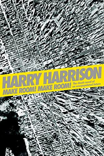 9780765318855: Make Room! Make Room!: The Classic Novel of an Overpopulated Future