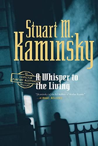 9780765318893: A Whisper to the Living: An Inspector Porfiry Rostnikov Mystery (Inspector Rostnikov)