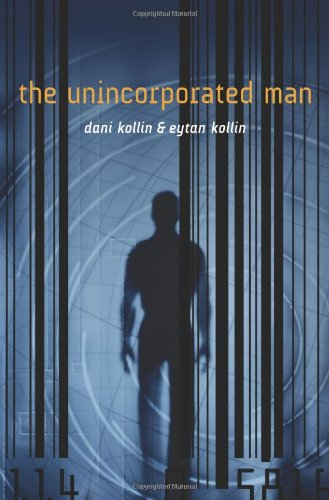 9780765318992: The Unincorporated Man