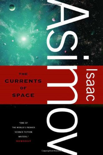 9780765319166: The Currents of Space