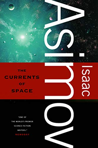 9780765319173: The Currents of Space
