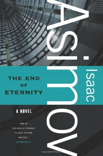 The End of Eternity (9780765319180) by Isaac Asimov