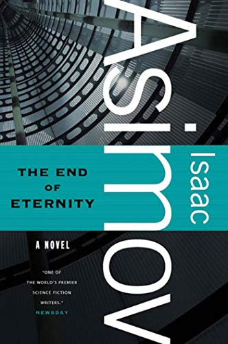 9780765319197: The End of Eternity: A Novel