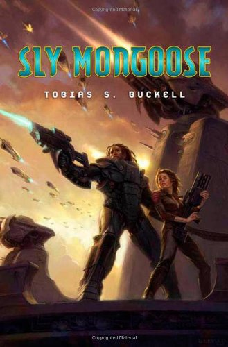 SLY MONGOOOSE: Buckell, Tobias S.