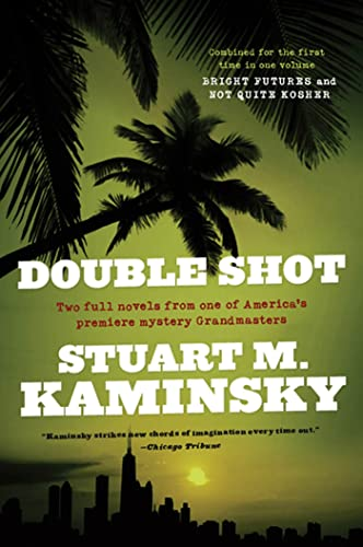 9780765319326: Double Shot: Two Full Novels: Bright Futures and Not Quite Kosher (Abe Lieberman)