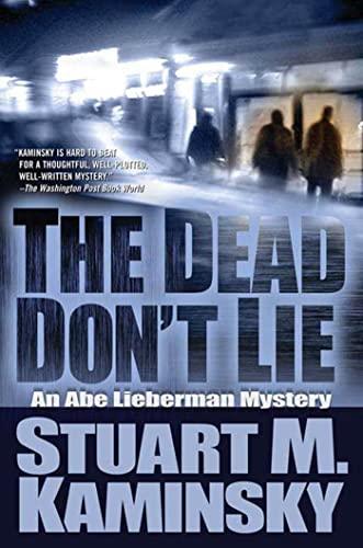 9780765319388: The Dead Don't Lie: An Abe Lieberman Mystery