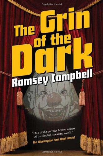 THE GRIN OF THE DARK: Campbell, Ramsey.