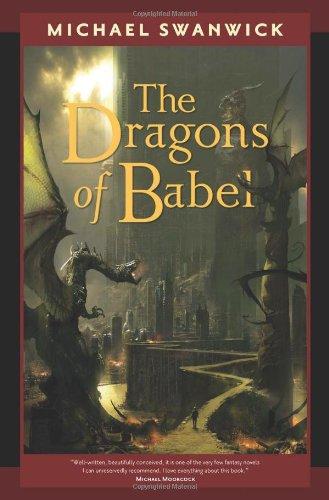 DRAGONS OF BABEL: Swanwick, Michael.