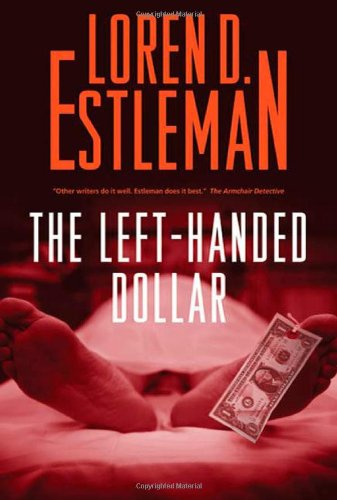 The Left-Handed Dollar: An Amos Walker Novel