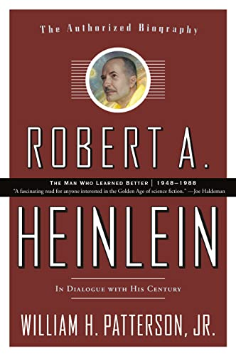 9780765319616: Robert A. Heinlein, Volume 2: In Dialogue with His Century: 1948-1988: The Man Who Learned Better