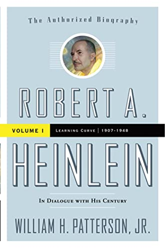 9780765319623: Robert A. Heinlein: In Dialogue with His Century: Volume 1: Learning Curve 1907-1948