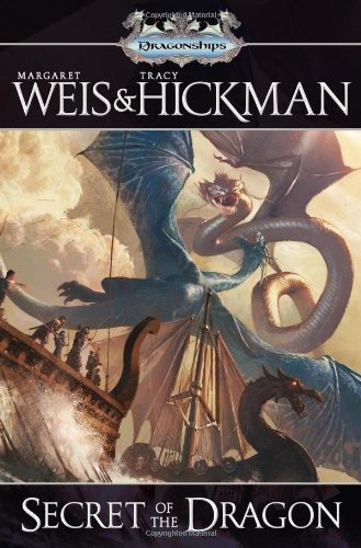 Secret of the Dragon: **Signed**: Weis, Margaret; Hickman,
