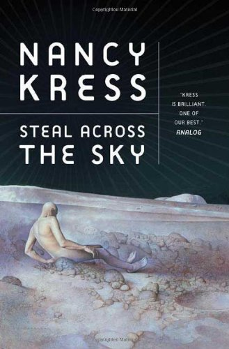 STEAL ACROSS THE SKY: Kress, Nancy.