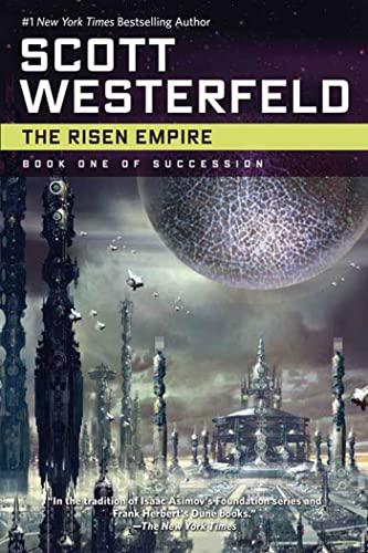 9780765319982: The Risen Empire: Book One of Succession