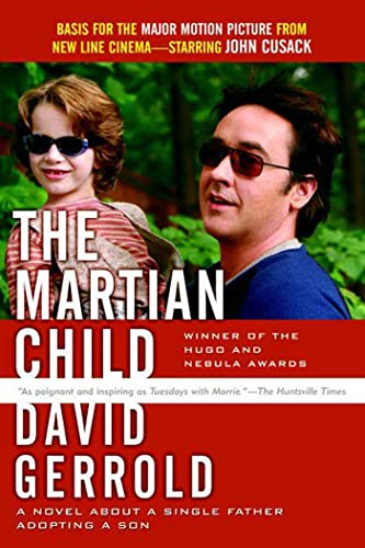 9780765320032: The Martian Child: A Novel About a Single Father Adopting a Son