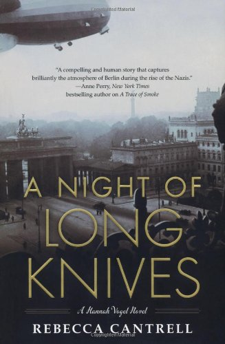 A Night of Long Knives (Hannah Vogel: Cantrell, Rebecca