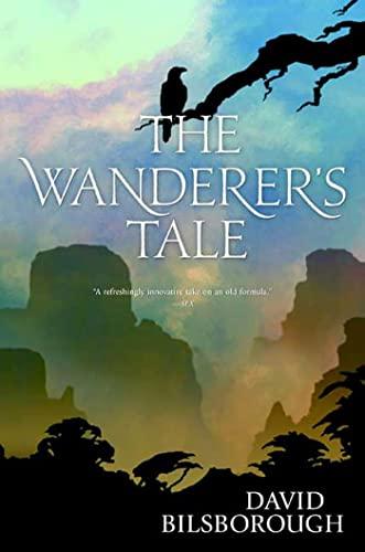 9780765321008: The Wanderer's Tale
