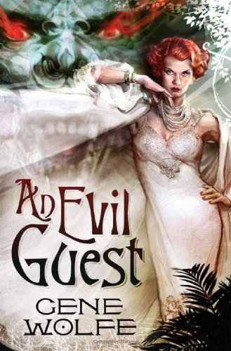 9780765321336: An Evil Guest