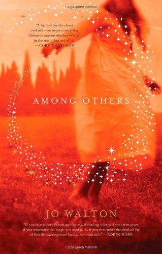 9780765321534: Among Others
