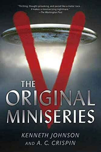 V: The Original Miniseries (0765321580) by Kenneth Johnson; A. C. Crispin