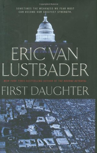 9780765321701: First Daughter