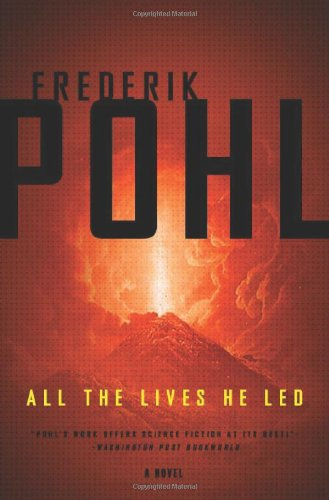 9780765321763: All the Lives He Led: A Novel
