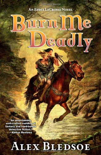 9780765322210: Burn Me Deadly: An Eddie LaCrosse Novel