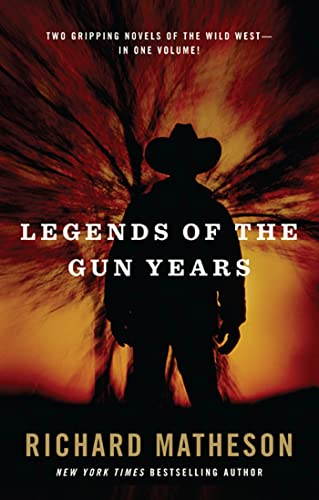 9780765322333: Legends of the Gun Years: Two Gripping Volumes of the Wild West