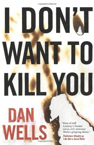 9780765322494: I Don't Want to Kill You (John Cleaver)