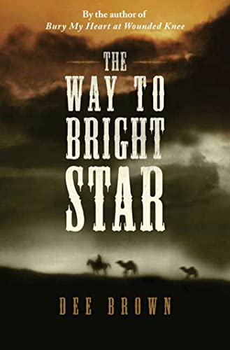 9780765322555: The Way To Bright Star