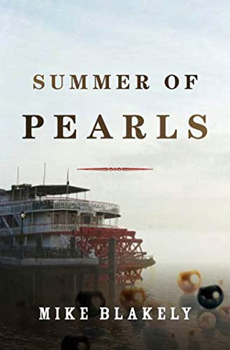 Summer of Pearls: Blakely, Mike