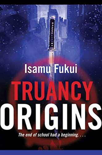 9780765322623: Truancy Origins: A Novel