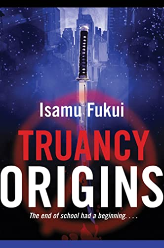 9780765322647: Truancy Origins: A Novel